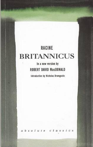 Britannicus: A new version by Robert David MacDonald (Paperback)