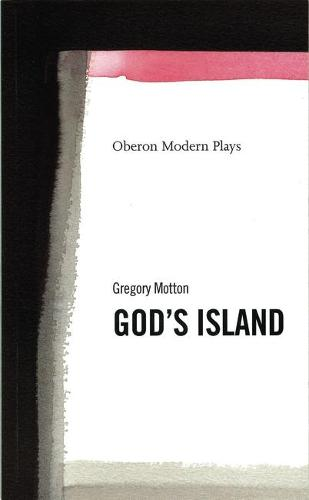 God (TM)s Island - OBERON MODERN PLAYS (Paperback)