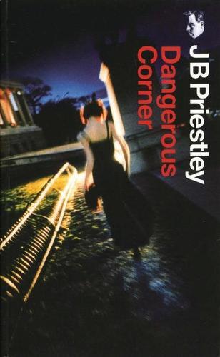 Dangerous Corner - Oberon Modern Plays (Paperback)