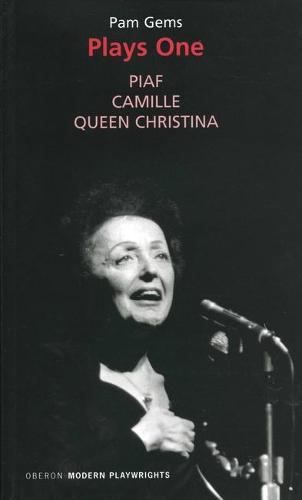 Plays One: Piaf/Camille/Queen Christina (Paperback)