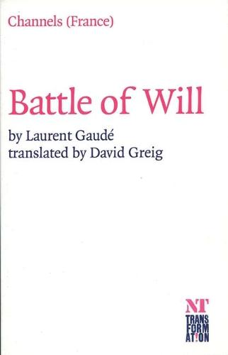 Battle of Will - Oberon Modern Plays (Paperback)
