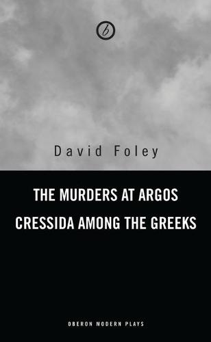 The Murders at Argos/Cressida Among the Greeks (Paperback)