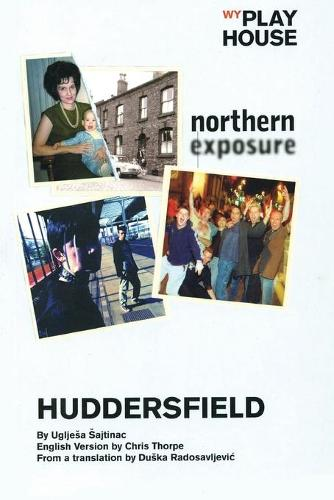 Huddersfield - Oberon Modern Plays (Paperback)
