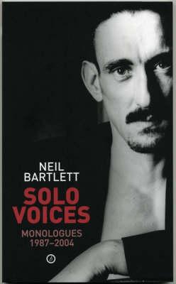 Solo Voices: Monologues 1988-2004 (Paperback)