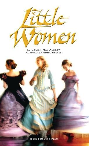 Little Women - Oberon Modern Plays (Paperback)