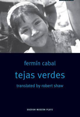 Tejas Verdes (Paperback)
