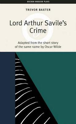 Lord Arthur Savile's Crime (Paperback)