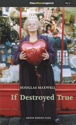 If Destroyed True (Paperback)