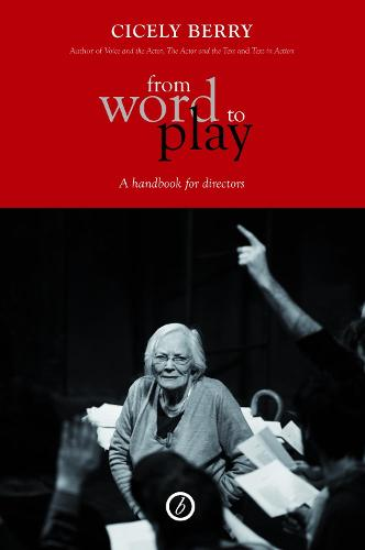 From Word To Play: A Textual Handbook for Actors and Directors (Paperback)