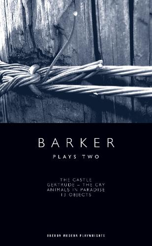 Howard Barker: Plays Two - Oberon Modern Playwrights (Paperback)