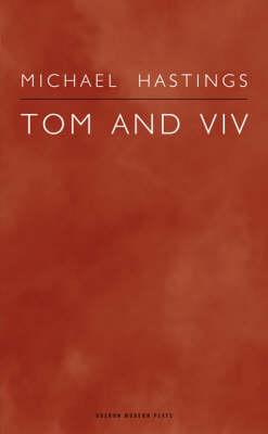 Tom and Viv - Oberon Modern Plays (Paperback)