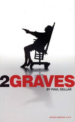 Two Graves - Oberon Modern Plays (Paperback)
