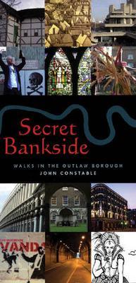 Secret Bankside (Paperback)