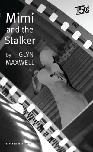 Mimi and the Stalker - Oberon Modern Plays (Paperback)