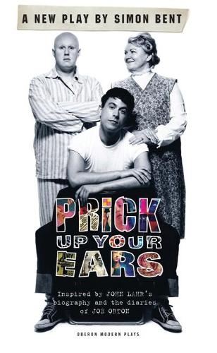 Prick Up Your Ears - Oberon Modern Plays (Paperback)