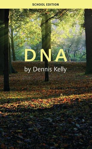 DNA: School Edition - Oberon Modern Plays (Paperback)