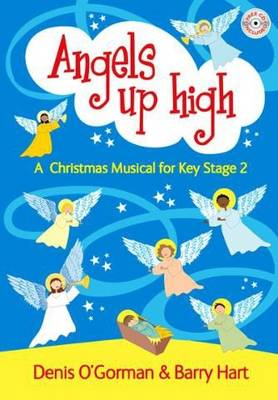 Angels Up High: A Children's Christmas Musical (Paperback)