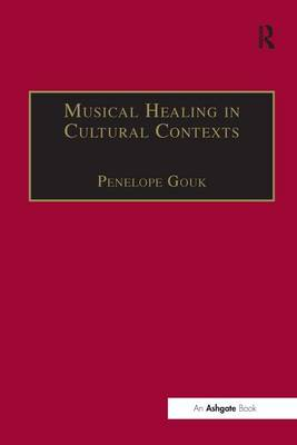 Musical Healing in Cultural Contexts (Hardback)