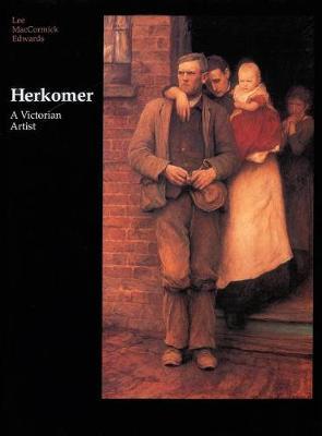 Herkomer: A Victorian Artist (Hardback)
