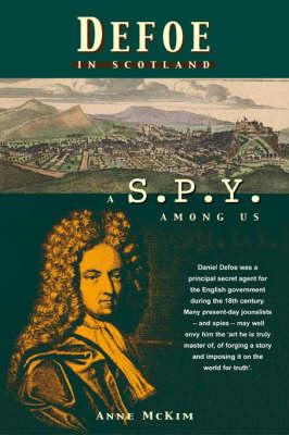 Defoe in Scotland: A Spy Among Us (Paperback)