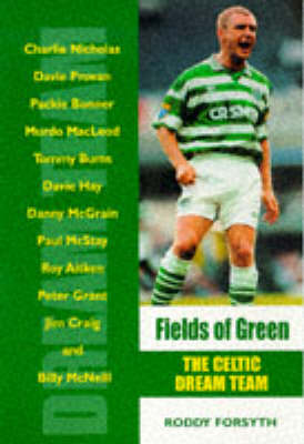 Fields of Green: Unforgettable Celtic Days (Paperback)