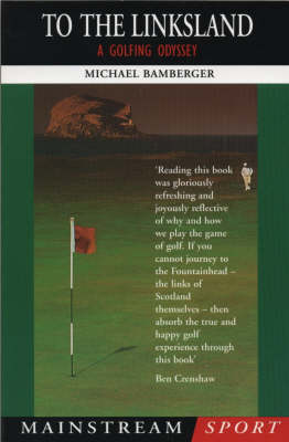 To the Linksland: Golfing Odyssey - Mainstream sport (Paperback)