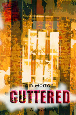 Guttered: A Novel (Paperback)