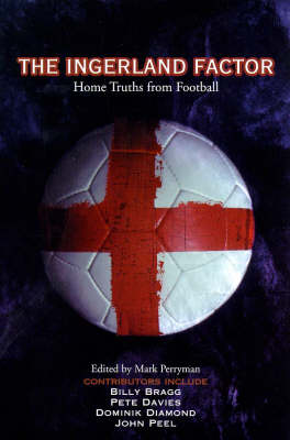 The Ingerland Factor: Home Truths from Football (Paperback)