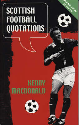 Scottish Football Quotations (Paperback)