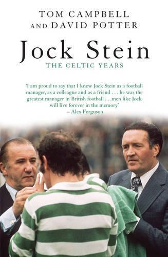 Jock Stein: The Celtic Years (Paperback)
