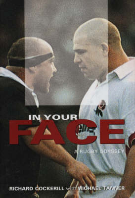 In Your Face: A Rugby Odyssey (Hardback)