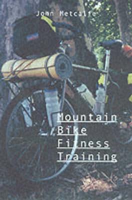 Mountain Bike Fitness Training (Hardback)