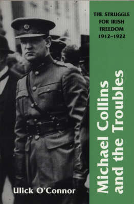Michael Collins And The Troubles (Paperback)