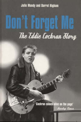 Don't Forget Me: The Eddie Cochran Story (Paperback)