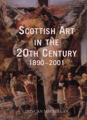 Scottish Art In The 20th Century 1890-2001 (Hardback)
