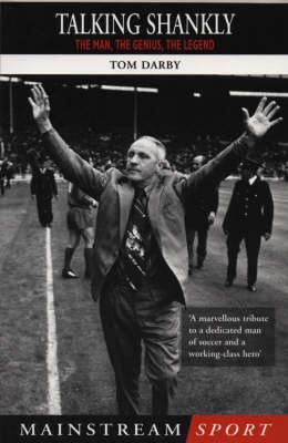 Talking Shankly (Paperback)