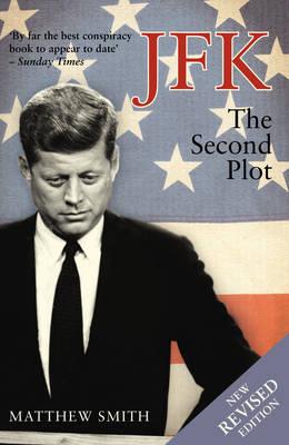 JFK: The Second Plot (Paperback)