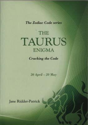 The Taurus Enigma: Cracking the Code (Paperback)