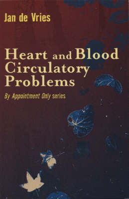 Heart and Blood Circulatory Problems (Paperback)