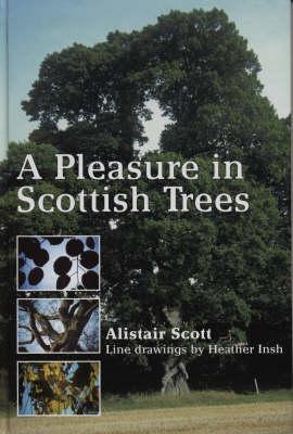 A Pleasure In Scottish Trees (Paperback)