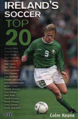 Ireland's Soccer Top 20 (Paperback)