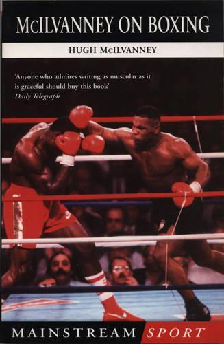 McIlvanney On Boxing (Paperback)