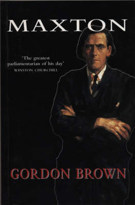 Maxton: A Biography (Paperback)