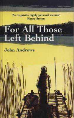 For All Those Left Behind (Hardback)