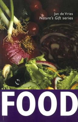 Nature's Gift of Food (Paperback)