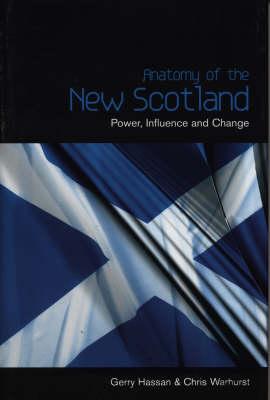 The Anatomy Of New Scotland (Hardback)