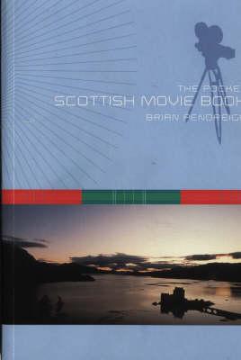 The Pocket Scottish Movie Book (Paperback)