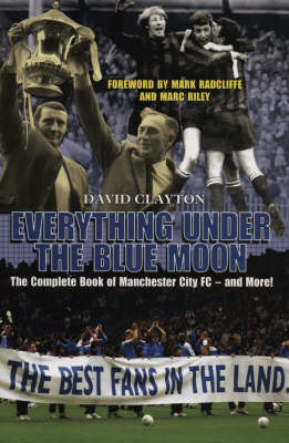 Everything Under The Blue Moon (Paperback)