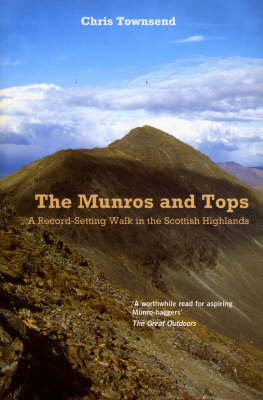 Munros and Tops, The: A Record-Setting Walk in the Scottish Highlands (Paperback)