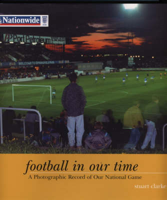 Football In Our Time (Hardback)